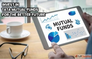 Invest in Tata Mutual Funds for the Better Future