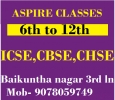 6th to 12th : ICSE,CBSE,CHSE Coaching in Berhampur