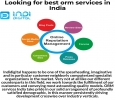 Looking for best orm services in India