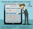 Achieve Life-Changing Career in Safety Courses @ Vizag