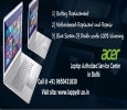 Repair Your Acer Laptop By Lappy Dr. In Delhi