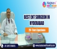 Best ent surgeon in Hyderabad at dilsukhnagar