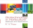 Biotechnology in Horticulture: Methods and Applications