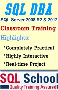 PROJECT ORIENTED TRAINING ON SQL Server 2012 DBA @ SQL Scho