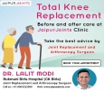 Knee replacement Before and after care at Jaipur Joints