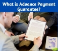 What is Advance Payment Guarantee? Read Now!