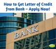 How to Get Letter of Credit from Bank