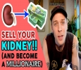 DONATE YOUR K1DNEY TO BECOME A MILLIONAIRE