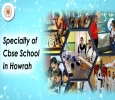 The specialty of CBSE School in Howrah District