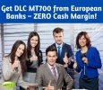 Get DLC MT700 from European Banks – ZERO Cash Margin!
