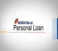 Know More About ICICI Bank Personal Loan