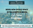 Book Now Office Spaces| Retail Shops in Noida