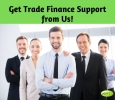 Get Help from Us for All Your Trade Finance Needs!