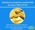 Gold Deal Concluded Successfully With the Help of SBLC MT760